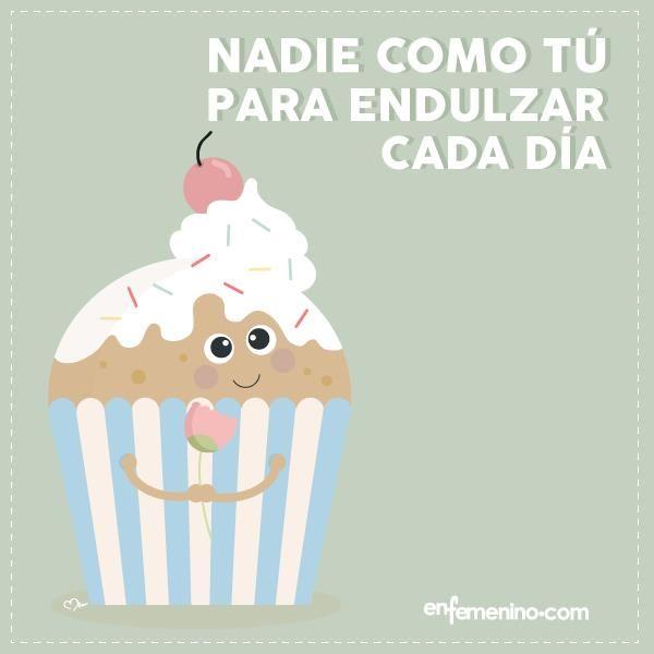¡Endulza tu día! #frasedeldia #cupcakes