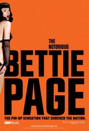 """fiftyfifty is the challenge to read 50 books and see 50 movies in 2013. Movie 6/50: """"The Notorious Bettie Page"""""""