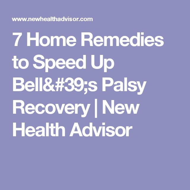 7 Home Remedies to Speed Up Bell's Palsy Recovery | New Health Advisor