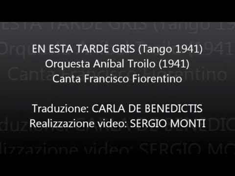 EN ESTA TARDE GRIS - Troilo - Traduzione in italiano
