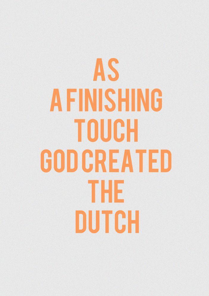 Hahaha arrogante Nederlanders?
