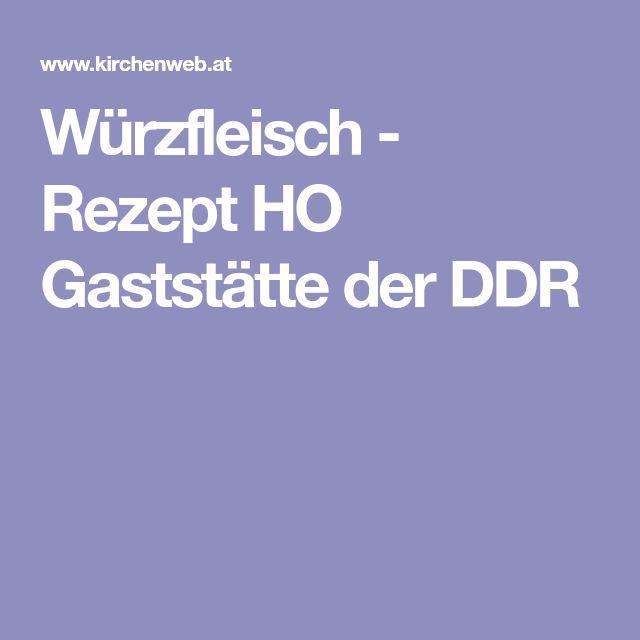 Würzfleisch - Rezept HO Gaststätte der DDR