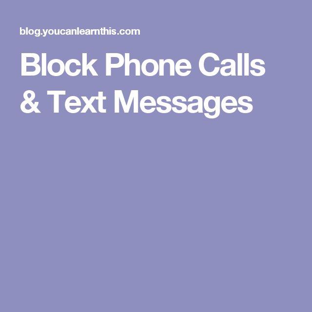 Block Phone Calls & Text Messages