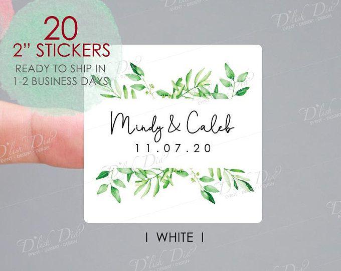 Greenery Wedding Favor Stickerspersonalized Wedding Favor Etsy In 2020 Custom Wedding Stickers Custom Wedding Labels Wedding Stickers