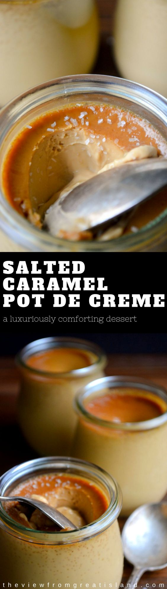 Salted Caramel Pot de Crème ~this is a luxuriously comforting dessert, and even though it's made with heavy cream, it's delivered in small enough little glasses that you really don't have to feel bad about it at all. #romantic #dessert #pudding #flan #custard #potdecreme #butterscotch #caramel #saltedcaramel