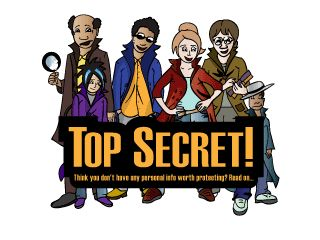 Top Secret! (Grades 6-8):This interactive narrated game-based tutorial teaches students about the benefits and drawbacks of sharing information online.