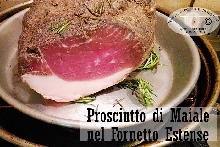 PROSCIUTTO DI MAIALE NEL FORNETTO ESTENSE...FANTASTICO! http://graficscribbles.blogspot.it/2016/06/arrosto-prosciutto-maiale-fornettoestense-secondipiatti-ricettetoscane.html #fornettoestense #arrosto #maiale