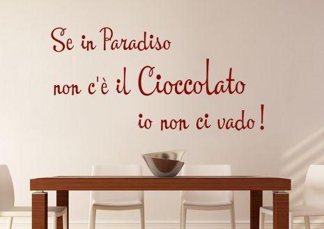 Se in Paradiso non c'è il cioccolato, io non ci vado!