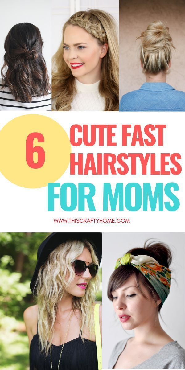 Mom Hairstyles Easy 6 Easy Hairstyles For Busy Moms In 2020 Easy Mom Hairstyles Mom Hairstyles Lazy Hairstyles