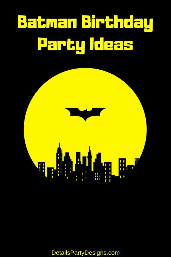 Holy Birthday Parties Batman With Images Batman Birthday