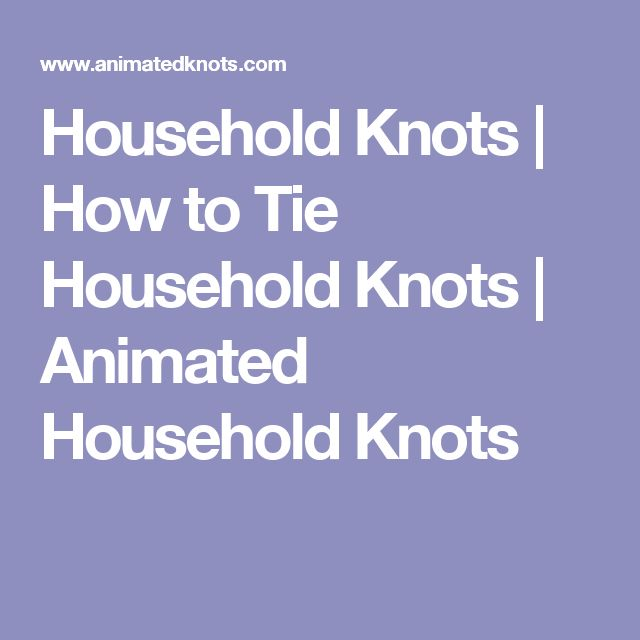Household Knots | How to Tie Household Knots | Animated Household Knots