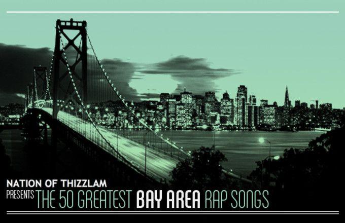 50 Greatest Bay Area Rap Songs | Complex Magazine, Jan. 2011