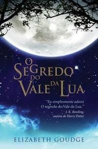 #segredo #vale #lua #elizabeth #goudge #J.K. #Rolling #dicas #book #livros #dicas #férias #fazer #holiday