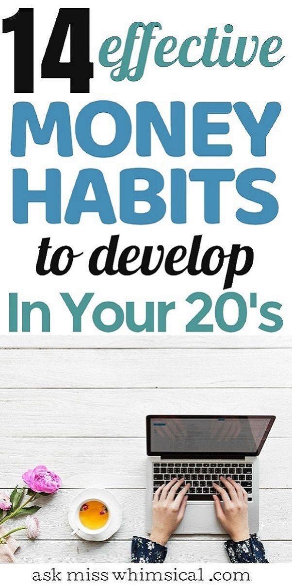 14 Effective Money Habits To Start In Your Twenties In 2020