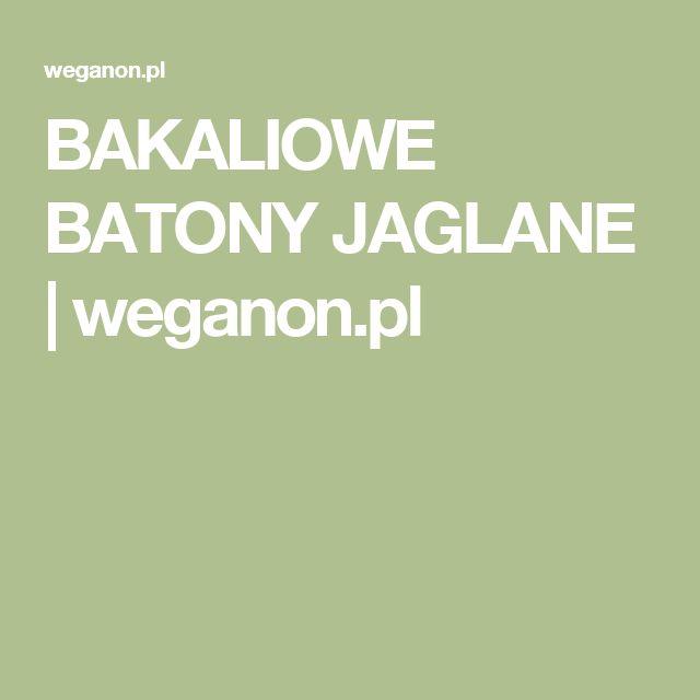 BAKALIOWE BATONY JAGLANE | weganon.pl