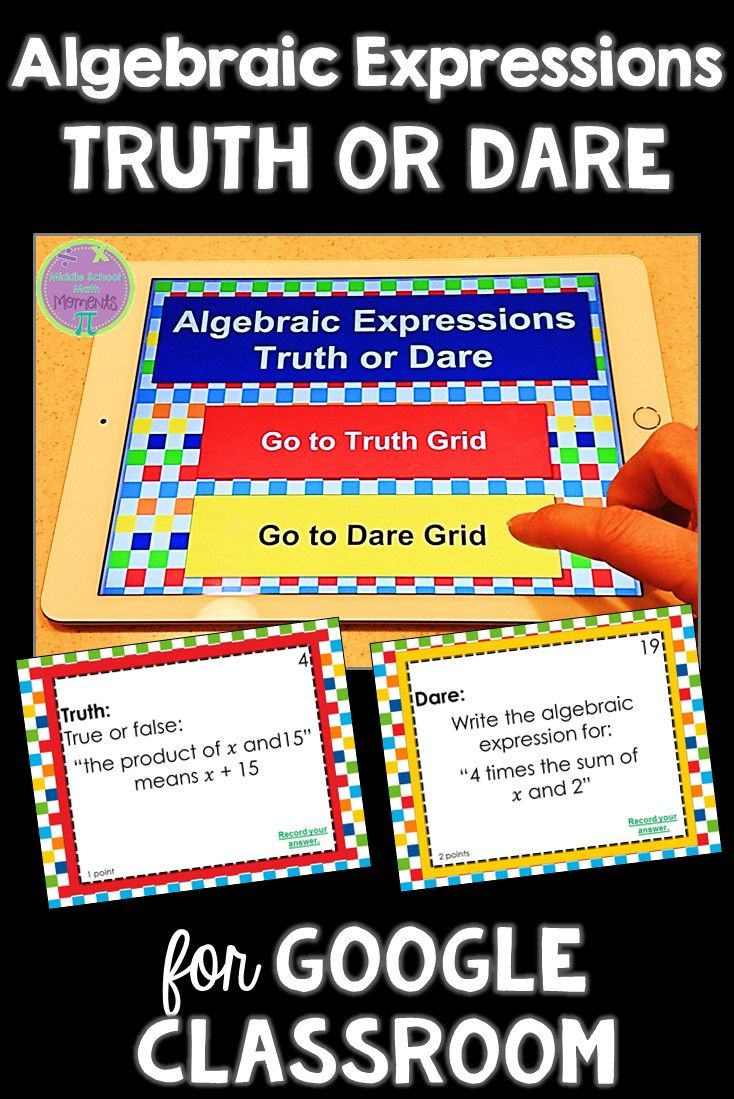 Are you looking for a fun math activity for your middle school students? Truth or Dare for Google Classroom is a fun way to review algebraic expressions!