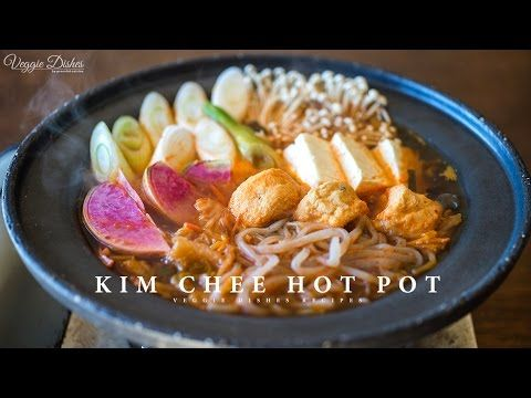 寒い日にぴったり!キムチ鍋のつくり方:How to make Kim Chee Hot Pot | Veggie Dishes by Peaceful Cuisine - YouTube