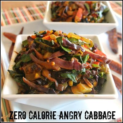 Zero Calorie Spicy Angry Cabbage    Blog also has list of foods that take more energy to digest than they provide.