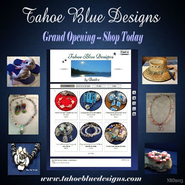"""GRAND OPENING at Tahoe Blue Designs www.tahoebluedesigns.com   Tell them """"Native"""" says hello :)"""
