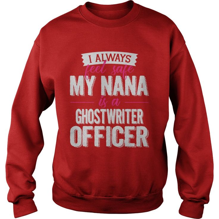 Best Family Jobs Gifts, Funny Works Gifts Ideas I Away Feel SafeMy Nana Is GHOSTWRITER Officer #gift #ideas #Popular #Everything #Videos #Shop #Animals #pets #Architecture #Art #Cars #motorcycles #Celebrities #DIY #crafts #Design #Education #Entertainment #Food #drink #Gardening #Geek #Hair #beauty #Health #fitness #History #Holidays #events #Home decor #Humor #Illustrations #posters #Kids #parenting #Men #Outdoors #Photography #Products #Quotes #Science #nature #Sports #Tattoos #Technology…