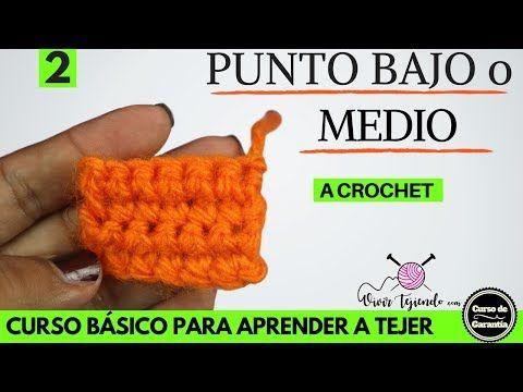 Como Aprender A Tejer Crochet Para Principiantes Aprende Hacer Punto Bajo O Medio Curso De Crochet Para