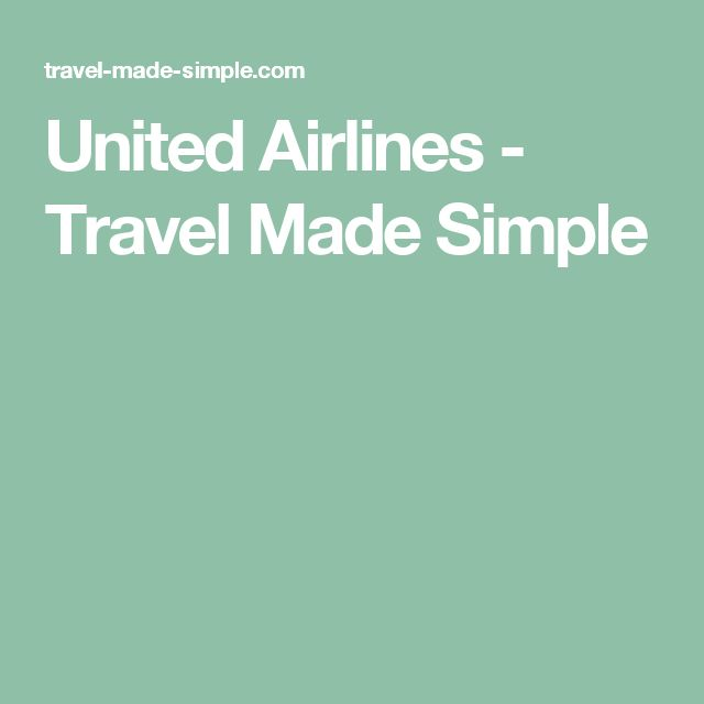 United Airlines - Travel Made Simple