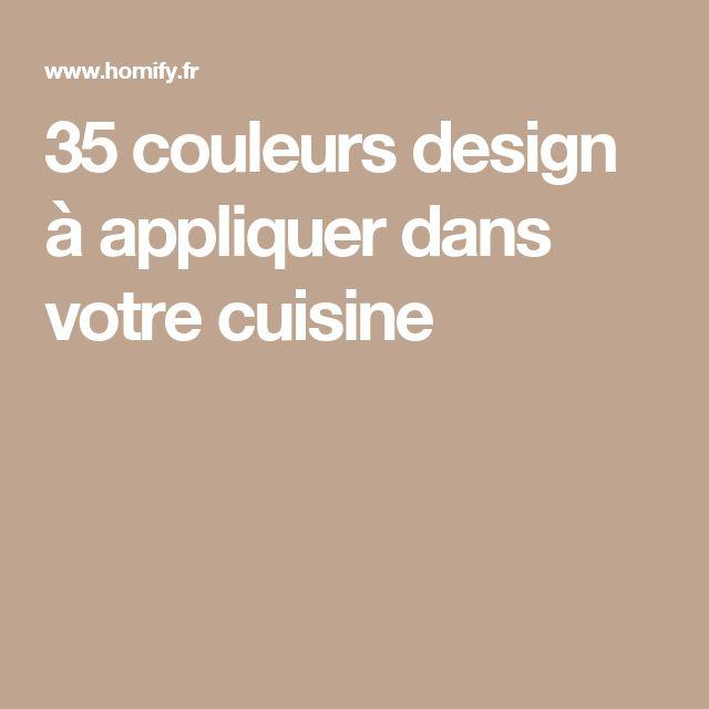 35 couleurs design à appliquer dans votre cuisine