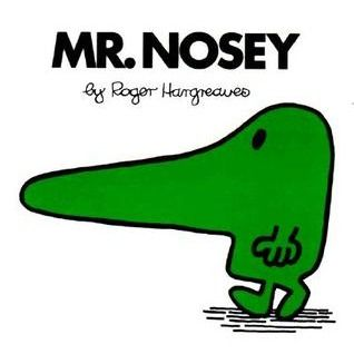 Mr. Nosey by Roger Hargreaves from the Mr. Men and Little Miss book series