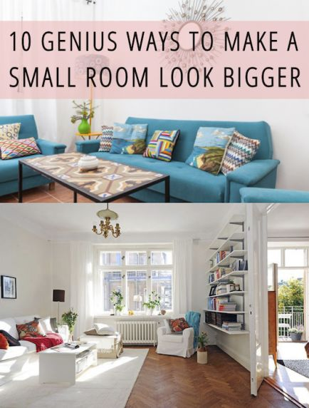 10 Genius Ways To Make A Small Room Look Bigger Keep In Small Rooms And A Small