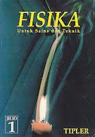 Judul Buku : Fisika Untuk Sains dan Teknik Jilid 1
