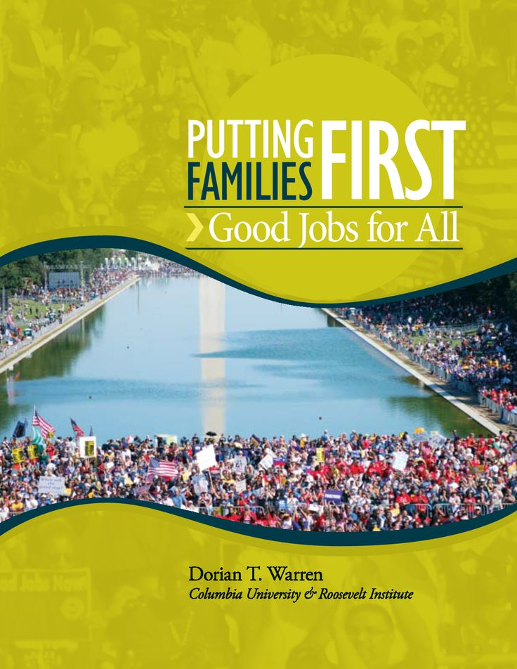Putting Families First: Good Jobs for All Report