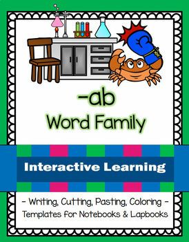 CAUTION: Fun, interactive learning contained within this unit with 47 student pages for students to color, cut, paste, and write!Topic: -ab Word FamilyContains:FlashcardsPuzzle CardsTemplates for interactive notebooks, lapbooking and/or center activities Worksheets for matching, writing, cut and glueMini-Book PLUS a template for students to create the ownPostersWords contained within the unit: Most mentioned: cab, dab, lab, tab, grab, crab, jab, gabAlso mentioned: blab, flab, scab, slab…