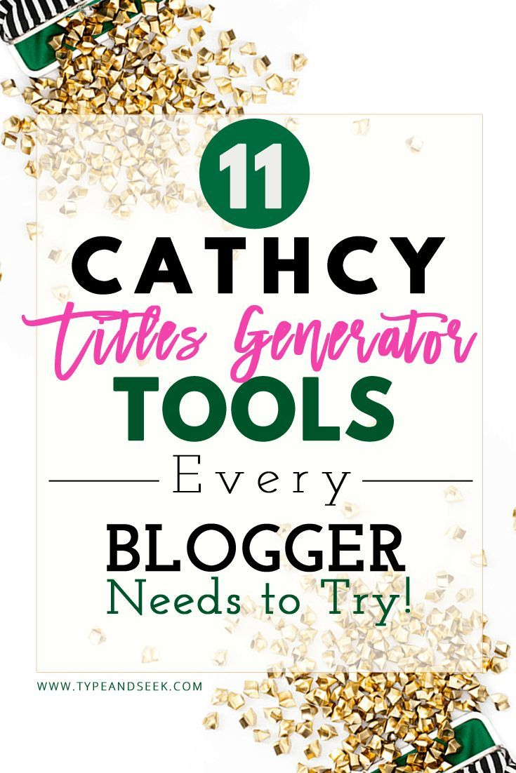 11 Catchy Titles Generator Tools Every Blogger Needs to Try! If you are looking for blog title ideas check out this blog titles inspirations for your next amazing blog post! It's very important to have blog titles with catchy headlines that will attract clicks and help you rank on google!