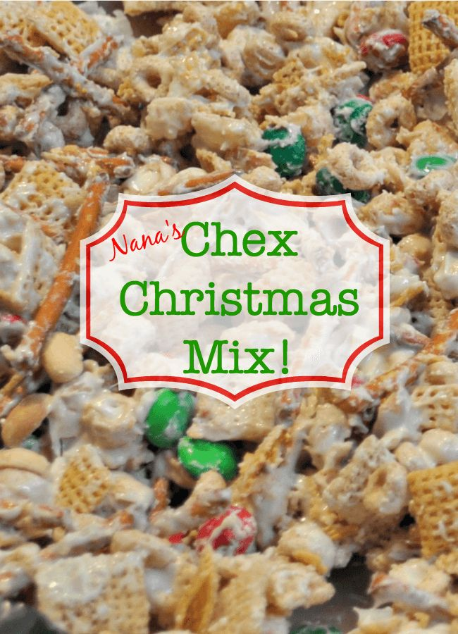 Every year my Mom makes this delicious concoction of white chocolate, chex mix, pretzels, peanuts and M&Ms-and it is totally addictive! Now it is a tradition in my home to make Nana's Christmas mix!
