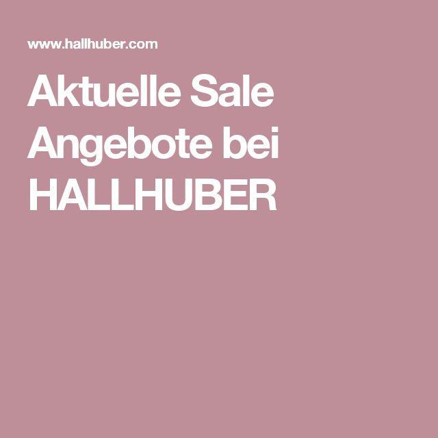 Aktuelle Sale Angebote bei HALLHUBER