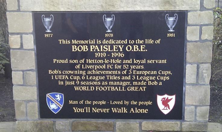 Bob Paisley's memorial. Hetton-le-Hole