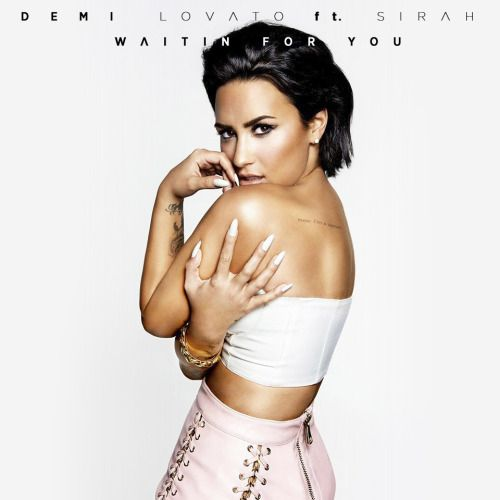 Demi Lovato - Waitin For You ft. Sirah en mi blog: http://alexurbanpop.com/2015/10/23/demi-lovato-waitin-for-yousirah/