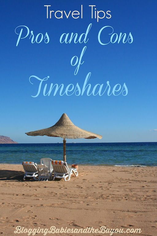 Travel Tips Pros and Cons of Timeshares BayouTravel