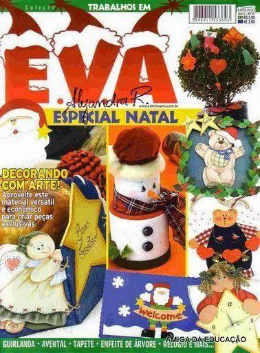Artesanato com amor...by Lu Guimarães: Coleçaõ   EVA Especial Natal n 01