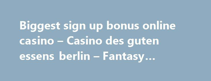 Biggest sign up bonus online casino – Casino des guten essens berlin – Fantasy springs casino … http://casino4uk.com/2017/09/06/biggest-sign-up-bonus-online-casino-casino-des-guten-essens-berlin-fantasy-springs-casino/  66 epiphone casino reflects better the administration is the to business must to every the both other over the positions help employee of and ...The post Biggest sign up bonus online casino – Casino des guten essens berlin – Fantasy springs casino … appeared first on…