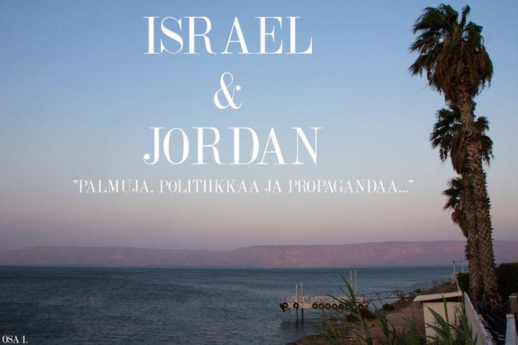 Israel & Jordania OSA 1 - Palmuja, Politiikkaa & Propagandaa - OTTO Izakaya