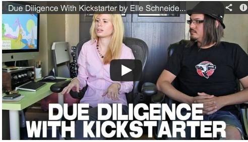 Due Diligence With Kickstarter by Elle Schneider & Joe Rubinstein