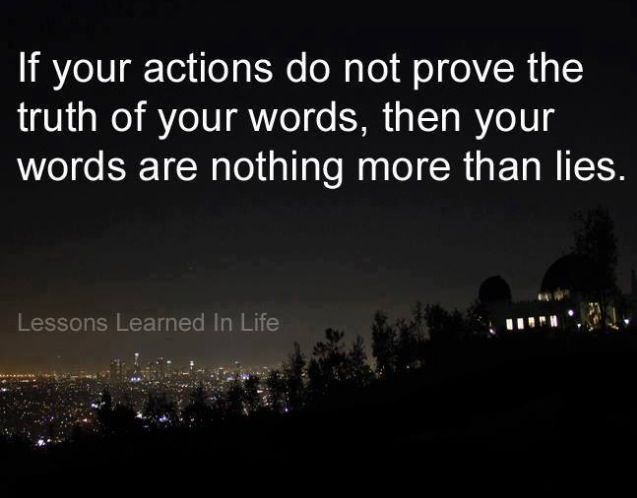 True Actions Speak Your Heart: 47 Best Images About Actions Speak Louder Than Words On