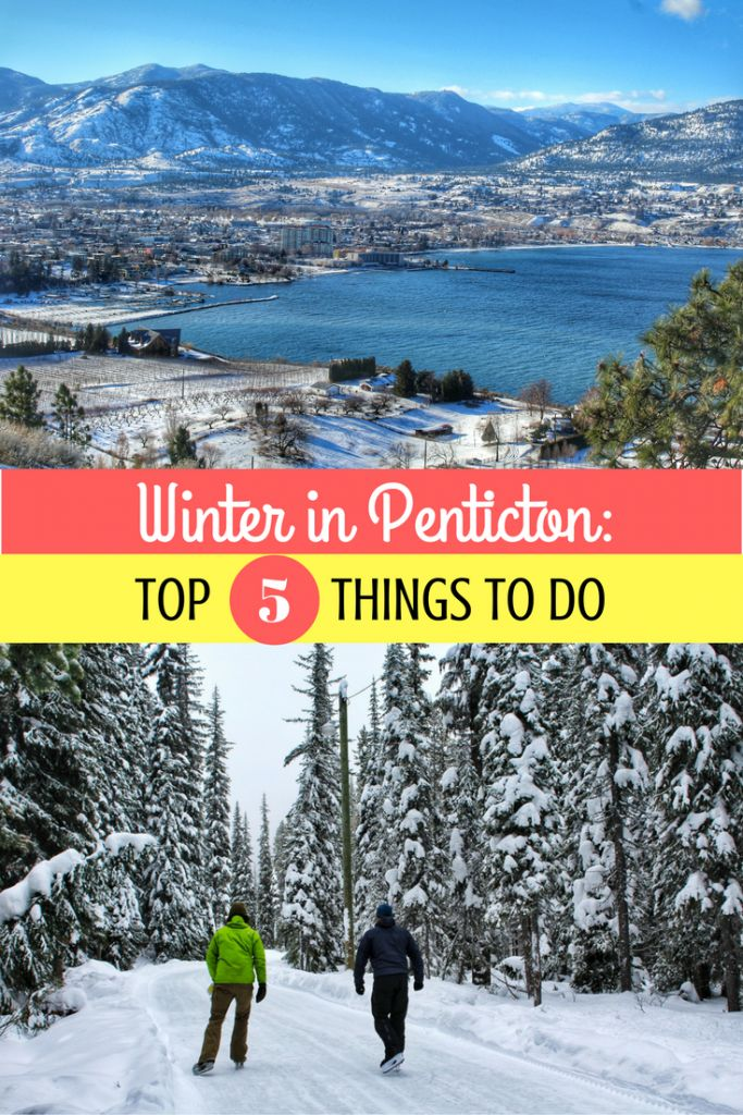Penticton is best known as a summer destination. Here's 5 of the best reasons you should visit Penticton as your next winter getaway. offtracktravel.ca
