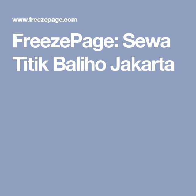 FreezePage: Sewa Titik Baliho Jakarta