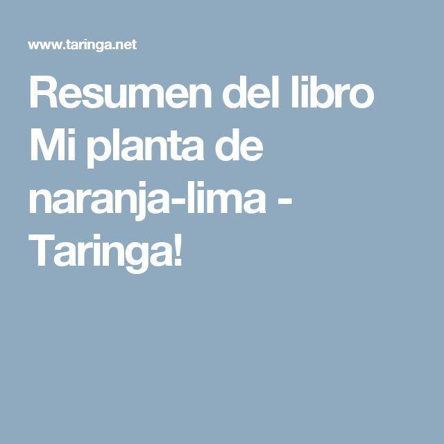 Resumen del libro Mi planta de naranja-lima - Taringa!