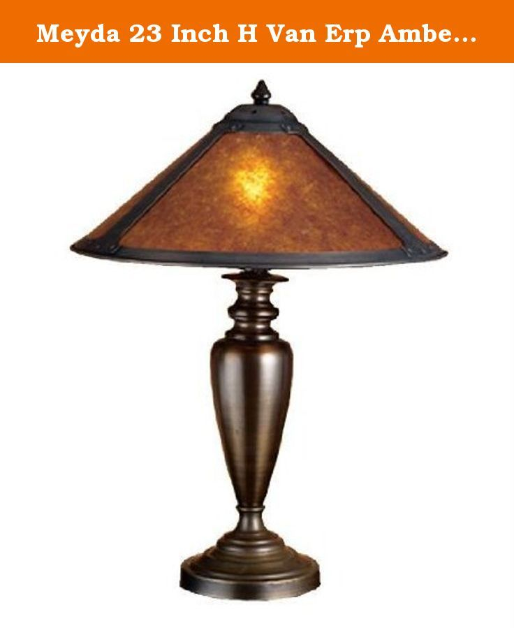 Meyda 23 Inch H Van Erp Amber Mica Table Lamp Table Lamps 22700. Color Theme: Amber Mica MahoganyCollection: Rustic Lodge Van Erp SouthwestIn the tradition of american master craftsman dirk van erp this appealing hand finished mahogany bronze frame glows with the warmth of the natural amber mica panels within. The shade is supported by an elegantly simple table lamp base in matching mahogany bronze finish.