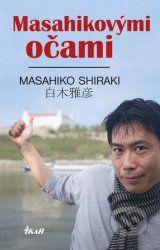 Masahikovymi ocami (Masahiko Shiraki)