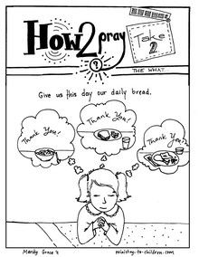 """This is the second sheet in our free Lord's Prayer coloring book. This page emphasized the prayer that God would provide for our physical needs, """"Give us this day our daily bread...."""