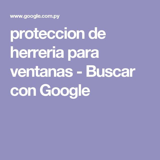 proteccion de herreria para ventanas - Buscar con Google